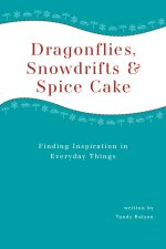 Tandy's Second Boook - Dragonflies, Snowdrifts and Spice Cake